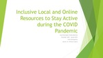 Inclusive Local and Online Resources to Stay Active During the COVID-19 Pandemic by Collin B. Montgomery