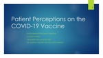 Patient Perceptions on the COVID-19 Vaccine by Claudia E. Russell