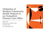 Utilization of Student Community Health Projects in an Outpatient Primary Care Office