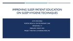 Improving Sleep: Patient Education on Sleep Hygiene Techniques