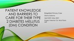 Patient Knowledge and barriers to care for their Type 2 Diabetes Mellitus (DM) Condition