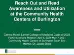 Reach Out and Read Awareness and Utilization at the Community Health Centers of Burlington by Catrina Hood and Jacob Shaw M.D.