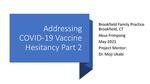 Addressing COVID-19 Vaccine Hesitancy Part 2