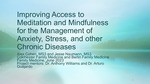 Improving Access to Meditation and Mindfulness for the Management of Anxiety, Stress, and other Chronic Diseases by Alex Cohen and Jesse Naumann