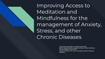 Improving Access to Meditation and Mindfulness for the Management of Anxiety, Stress, and other Chronic Diseases of Chronic