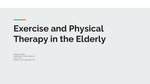 Exercise and Physical Therapy in the Elderly
