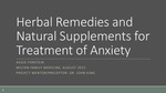 Herbs and Natural Supplements for Treatment of Anxiety