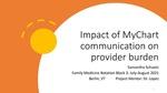 Impact of MyChart Communication on Provider Burden