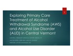 Medication-Assisted Withdrawal and Alcohol Use Disorder Treatment in the Ambulatory Setting