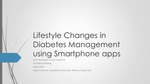 Lifestyle Changes in Diabetes Management using Smartphone apps
