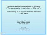 """La misma realidad de cada lugar es diferente"" (""The same reality of each place is different""): A case study of an organic farmers market in Lima, Peru by Kevin Cody"