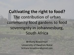Cultivating the Right to Food? The Contribution of Urban Community Food Gardens to Food Sovereignty in Johannesburg, South Africa